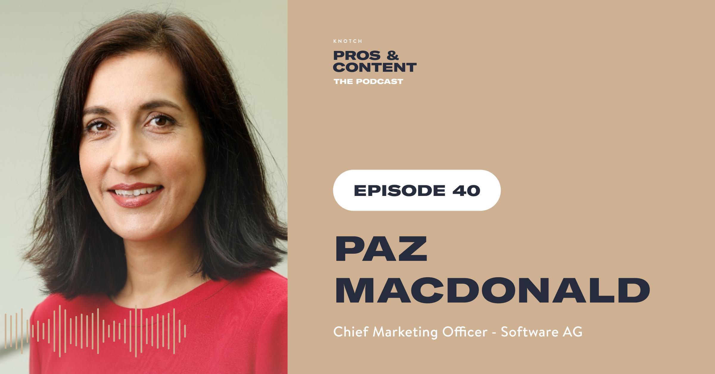 Pros & Content Podcast: Paz Macdonald