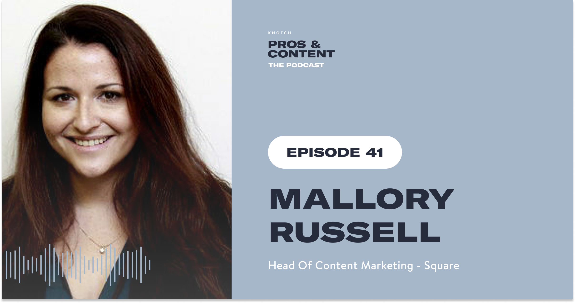 Pros & Content Podcast: Mallory Russell
