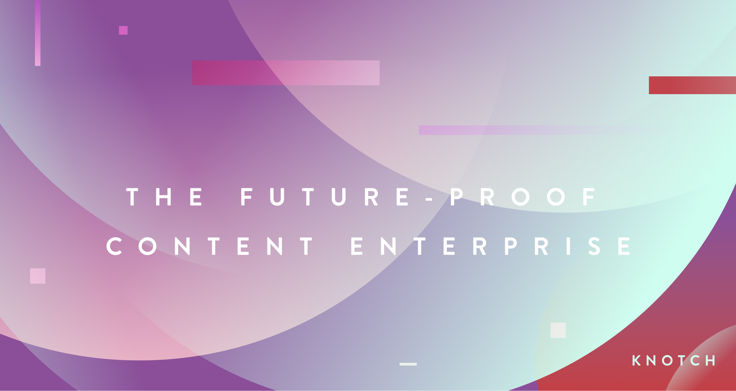 Is Your Content Organization Future-Proof?