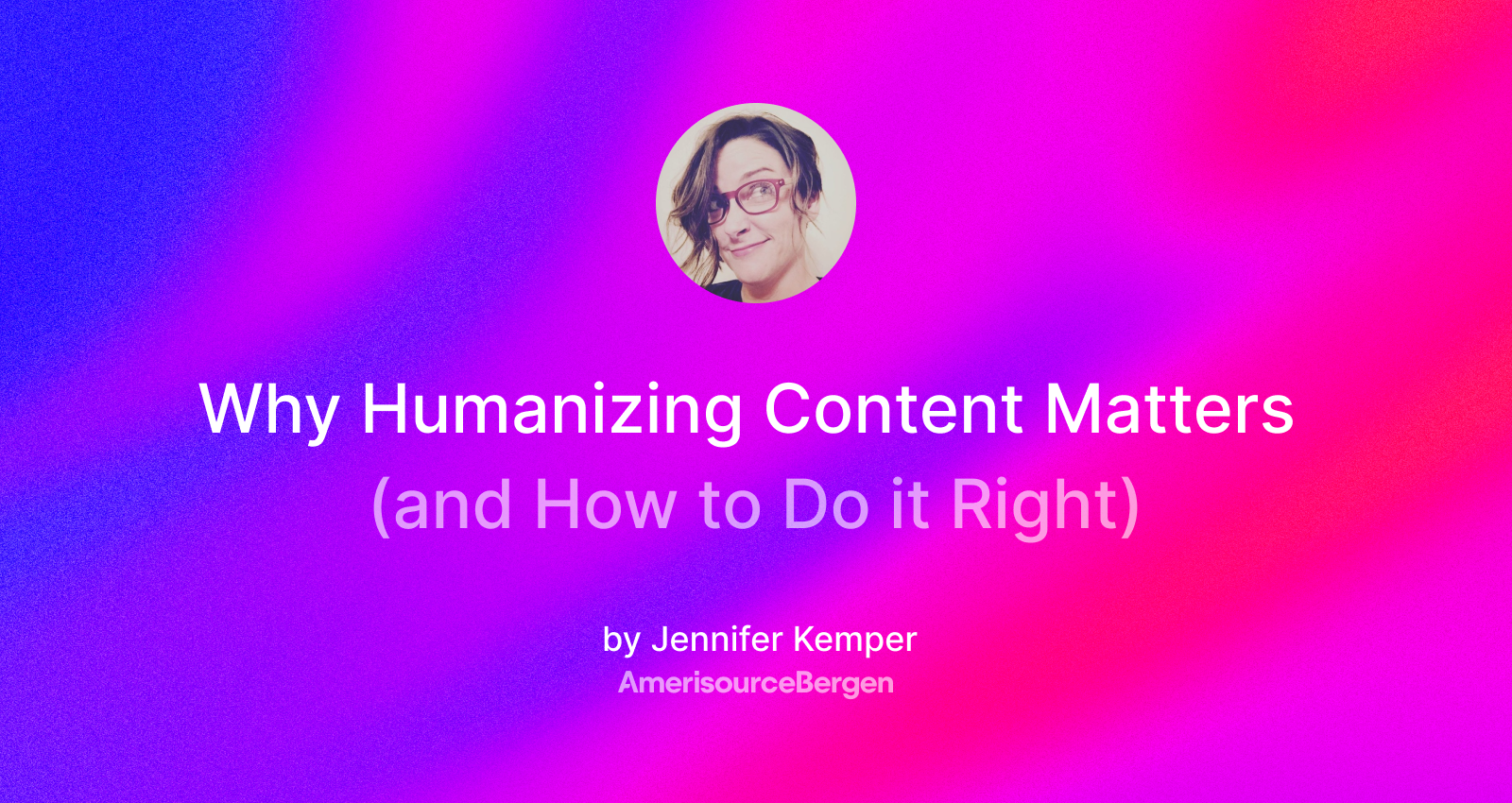 Why Humanizing Content Matters