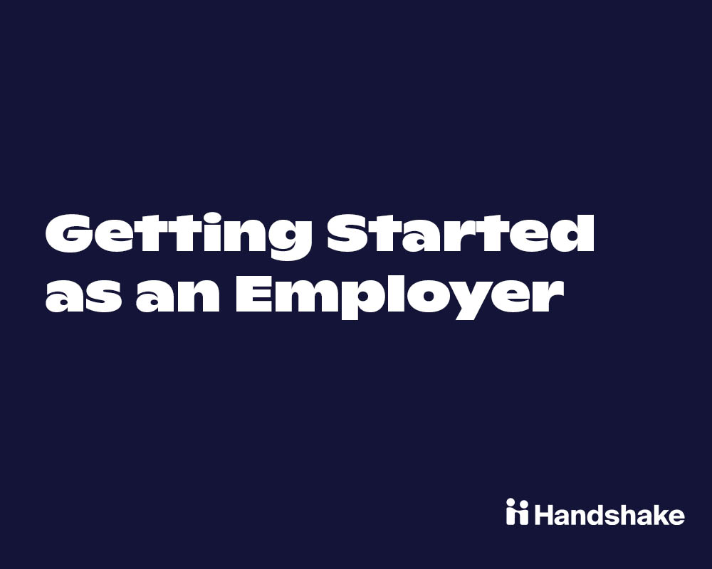 Getting Started as an Employer on Handshake