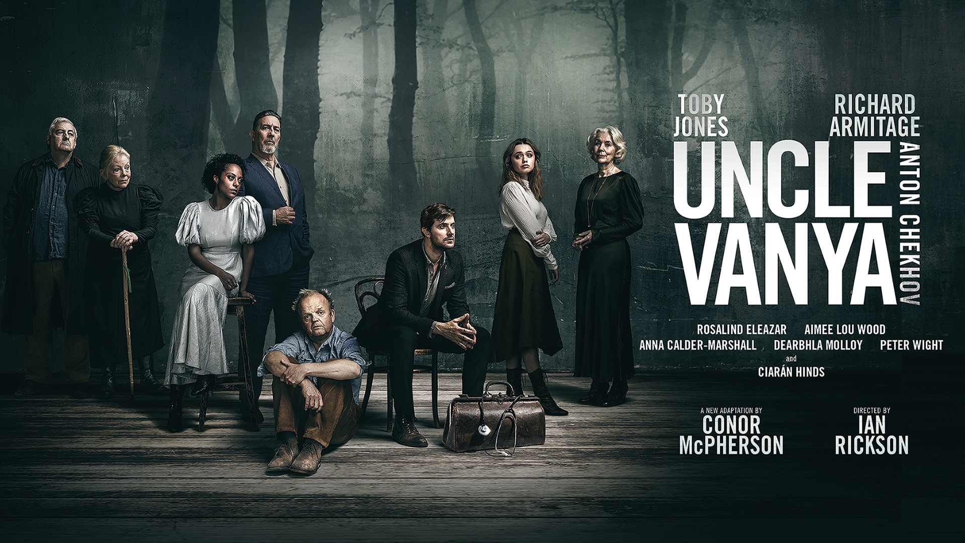 Title artwork for Uncle Vanya featuring Toby Jones, Richard Armitage, Ciaran Hinds, Rosalind Eleazar, Aimee Lou Wood