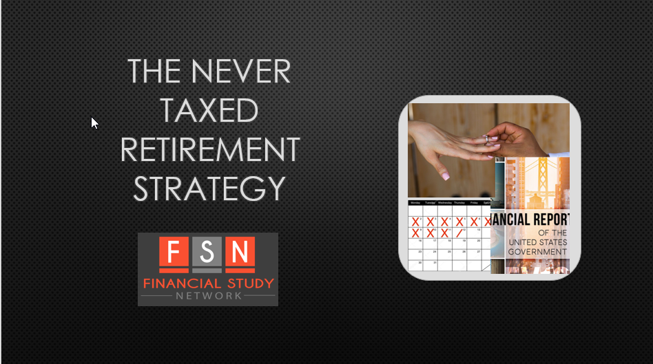 Watch Webinar on The Never Taxed Retirement Strategy