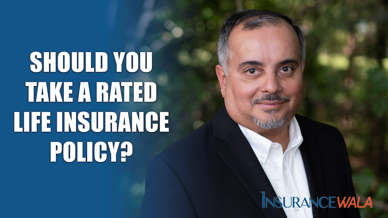 Should You Take a Rated Life Insurance Policy?