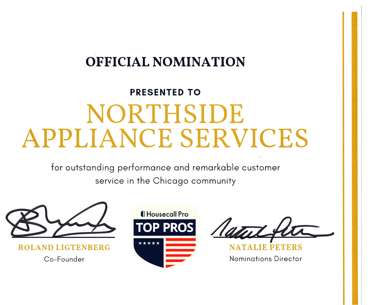 Northside Appliance Services was nominated for outstanding and remarkable customer service by Housecall Pro