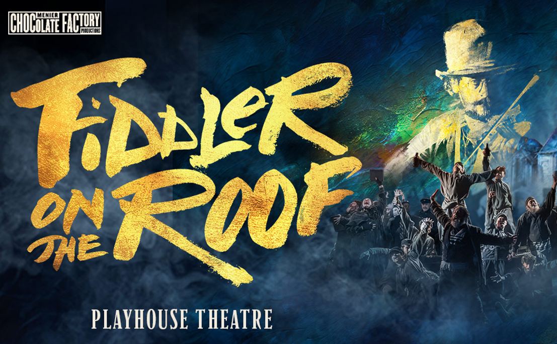 title artwork for fiddler on the roof at the playhouse theatre