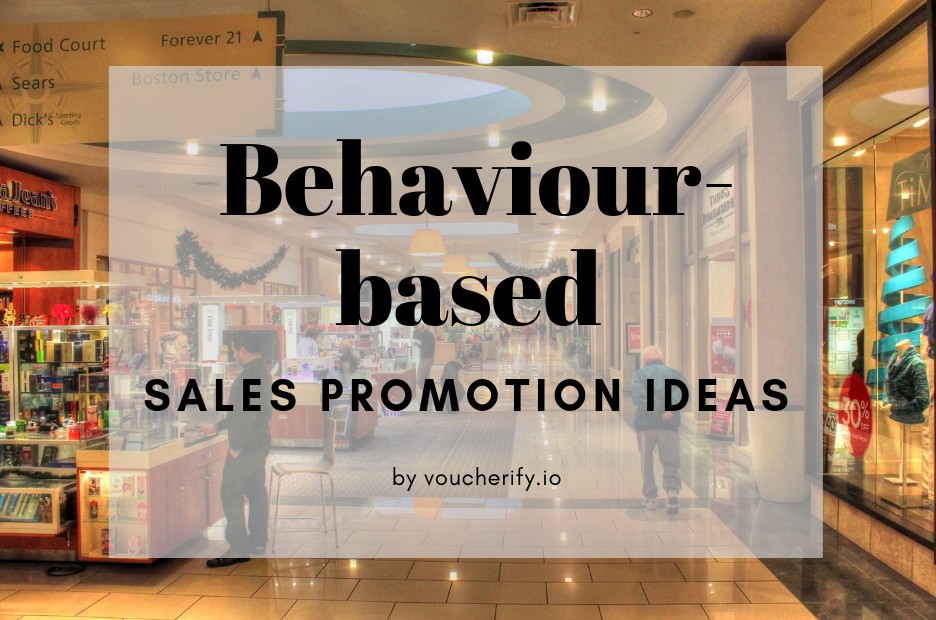 Behavioral marketing - behaviour-based promotion ideas