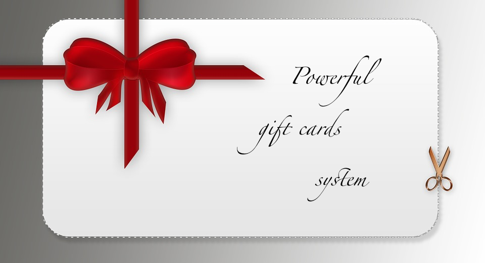 Features of powerful gift cards systems