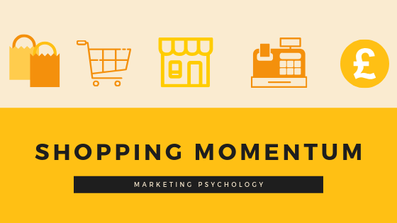 Shopping Momentum - what is it and how you can use it to your advantage?