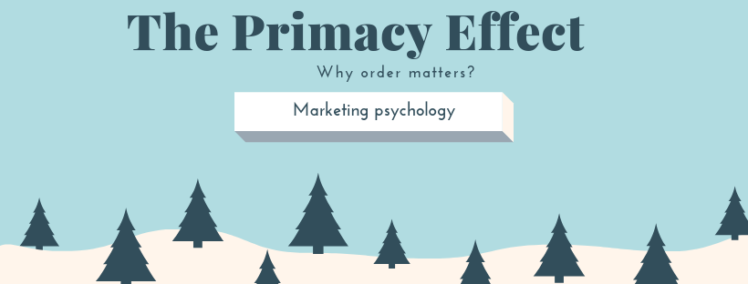 Primacy and Recency Effect - How product order impacts your sales?