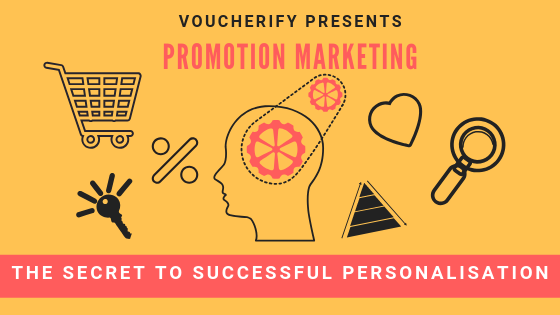 The secret to successful personalization - promotion marketing