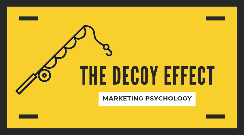 The Decoy Effect: A pricing strategy you don't want to overlook