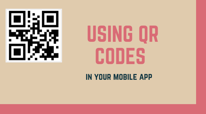 How to use QR codes to integrate promotions in your mobile app