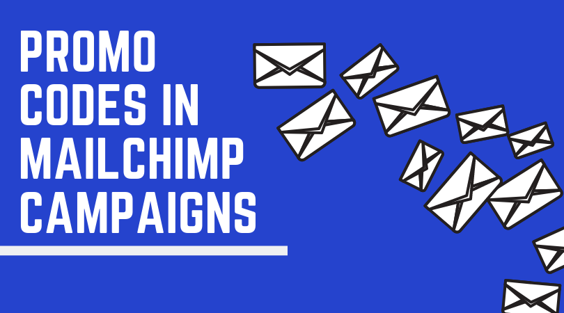 Add auto-generated promo codes in MailChimp campaigns