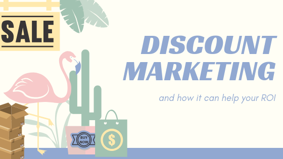 How to use discount marketing to increase your ROI