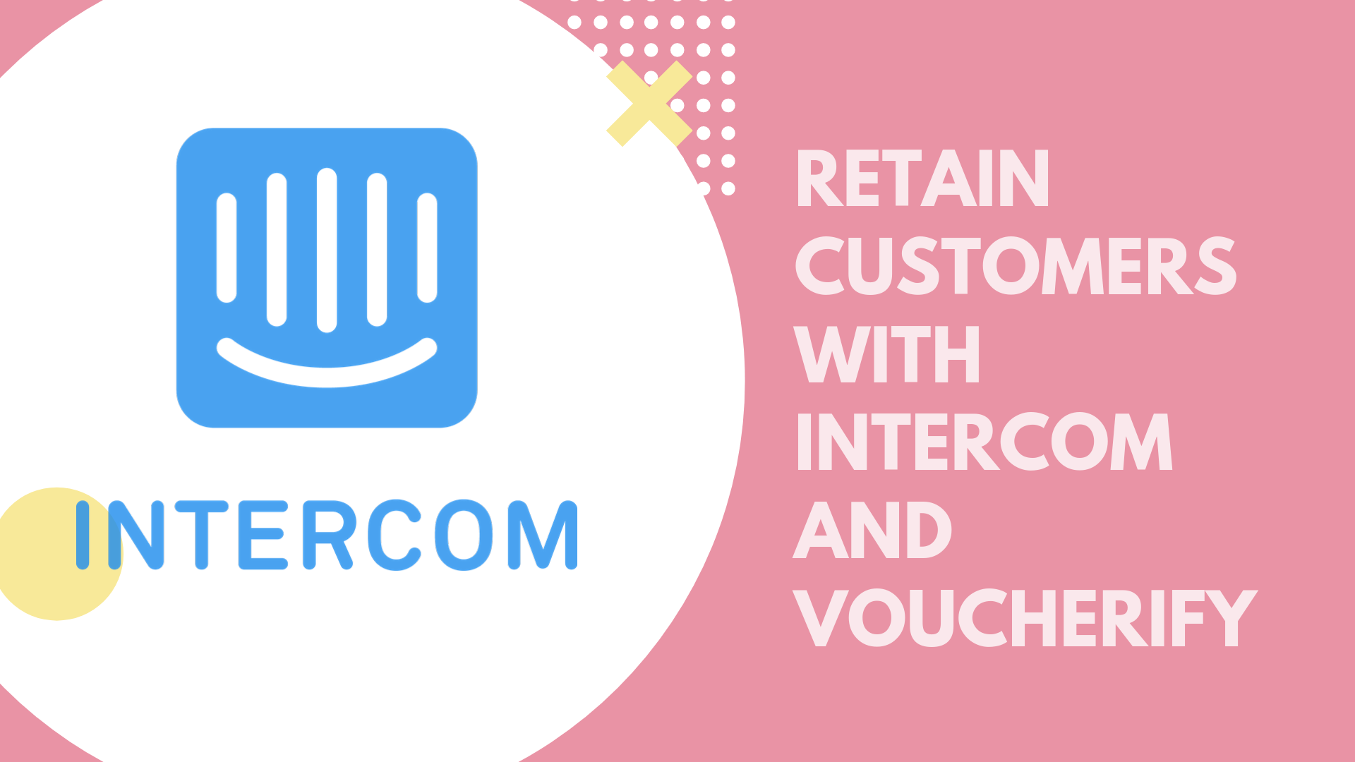 Retain your customers with Voucherify App for Intercom