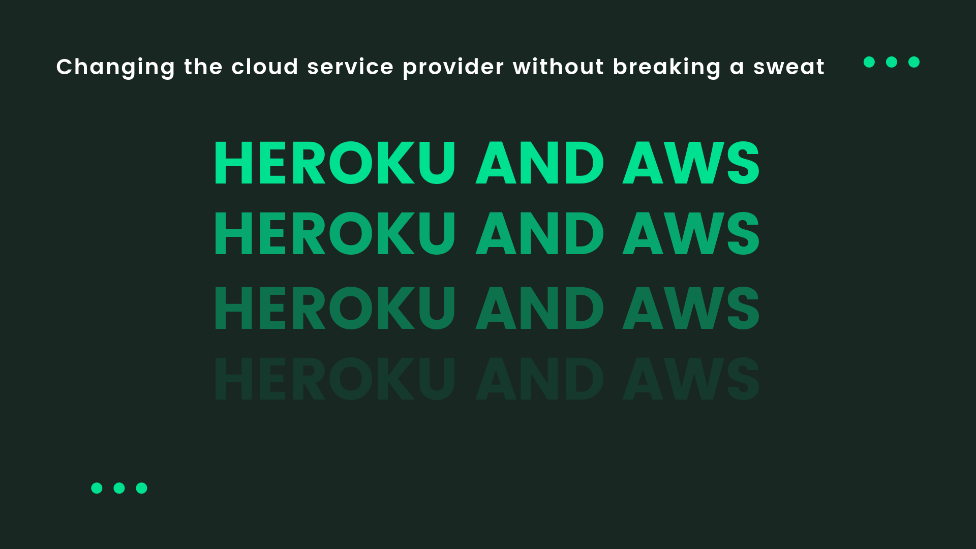 Heroku vs AWS and migration from Heroku to AWS - our story of cloud service provider change without stopping production