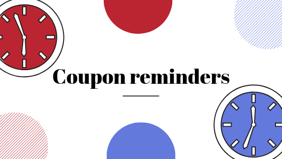 Coupon reminders - a must-have for your marketing strategy