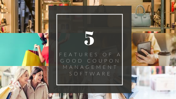 5 traits of a good digital coupon management software