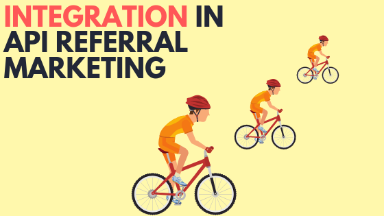 The power of integration in API-first referral marketing