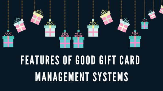 8 traits of a good gift card and voucher management system