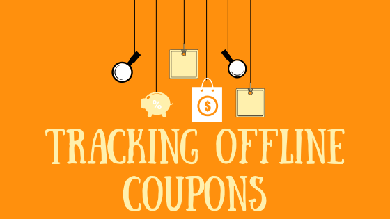 Offline coupon tracking - how to track your offline sales, without the sweat