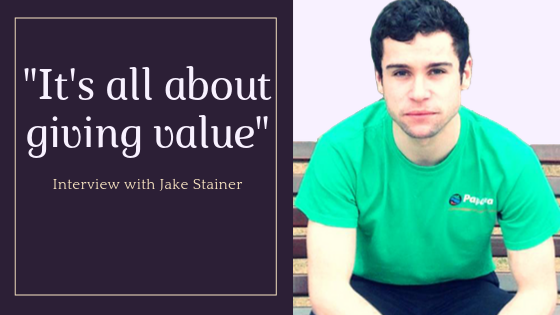 """It's all about giving value"" - interview with Jake Stainer."
