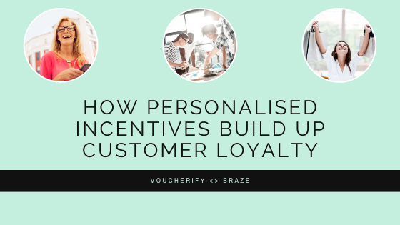 How personalised incentives build up customer loyalty?