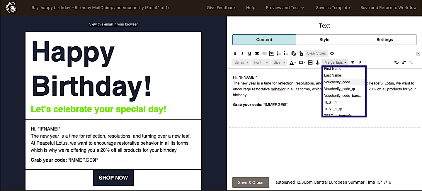 Use merge fields in the MailChimp email template to quickly send Voucherify codes to customers