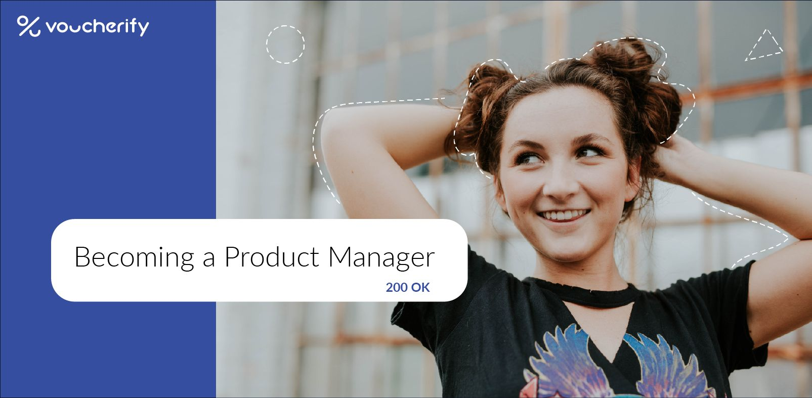 How to Become a Product Manager? My story of moving from Digital Marketing to Product Management.