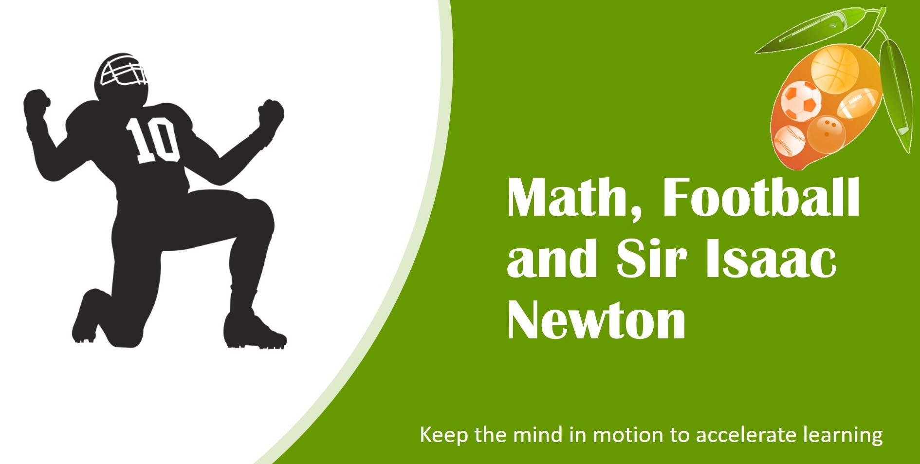 Math Fun with Sports and Isaac Newton