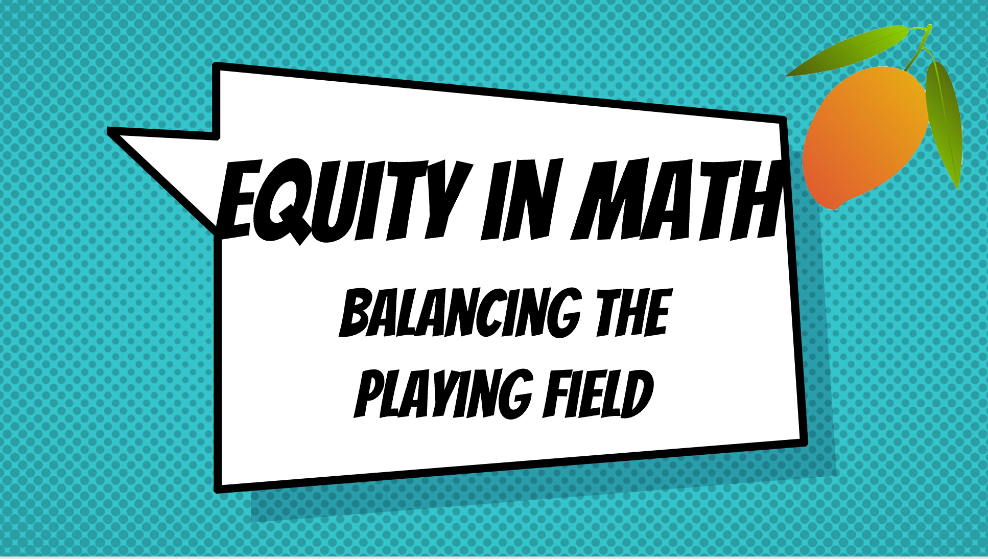 Equity in Math - creating 21st Century Learners