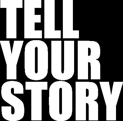 Tell your Story Schriftzug