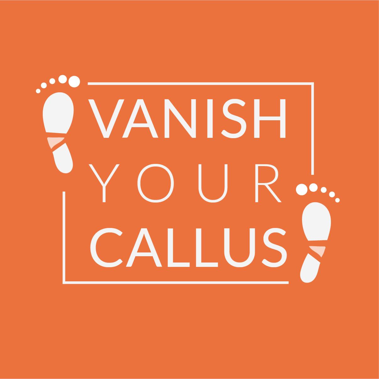 Vanish Your Callus