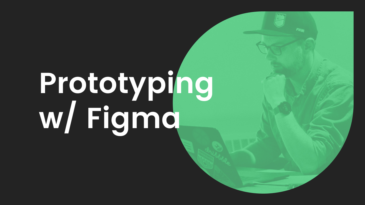 prototyping with figma promotional graphic