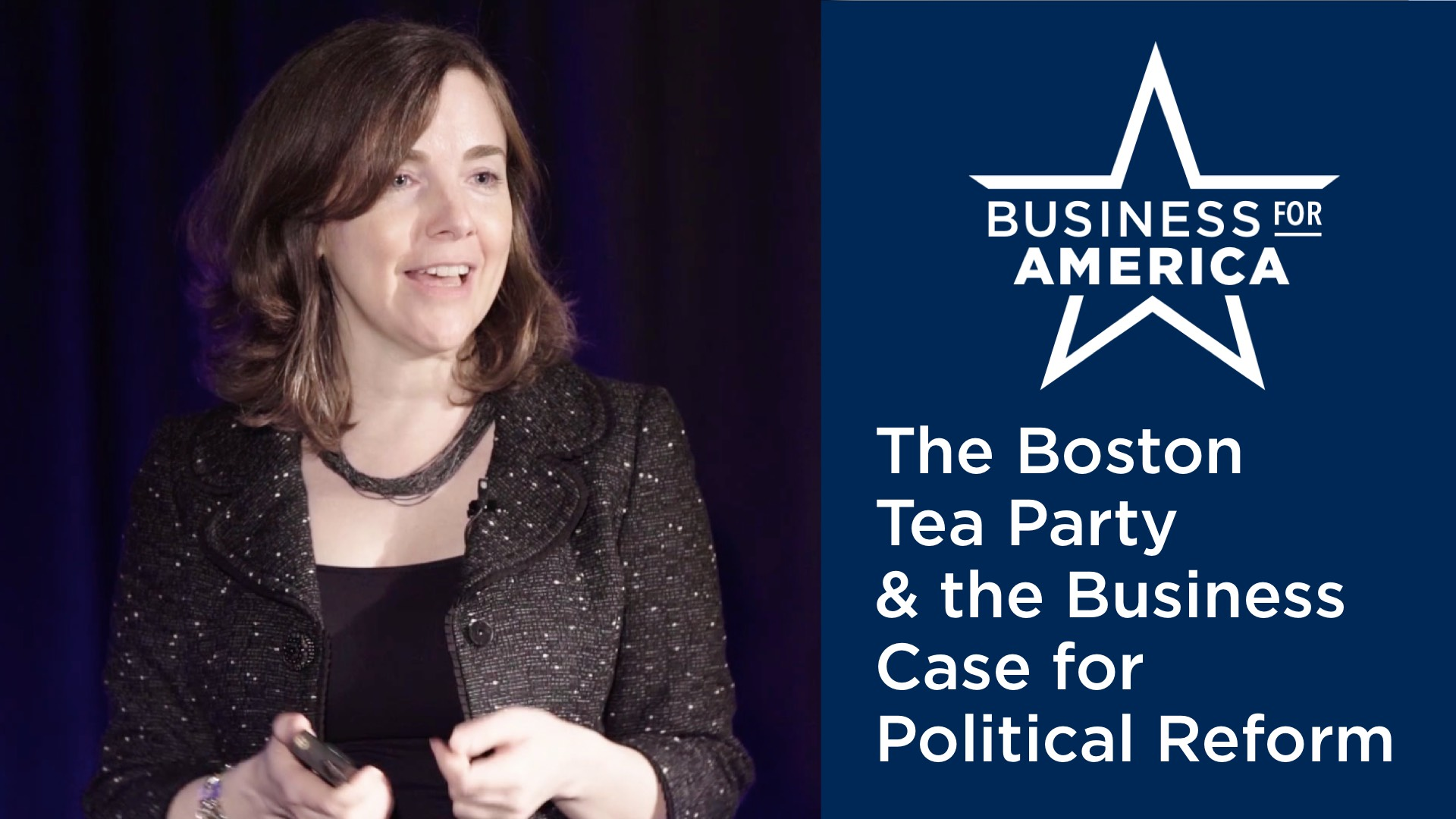 The Boston Tea Party & the Business Case for Political Reform