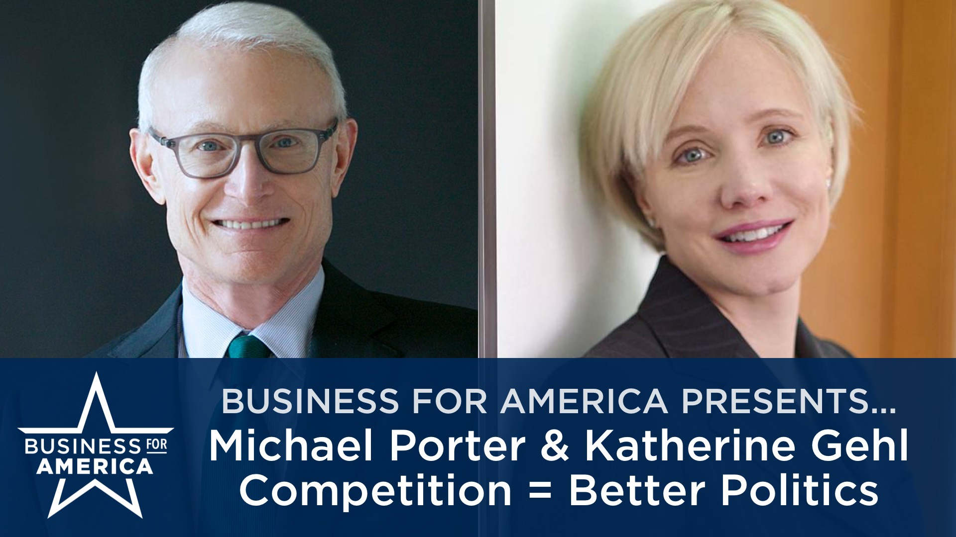 HBS's Michael Porter & CEO Katherine Gehl • America Needs Competition in Politics