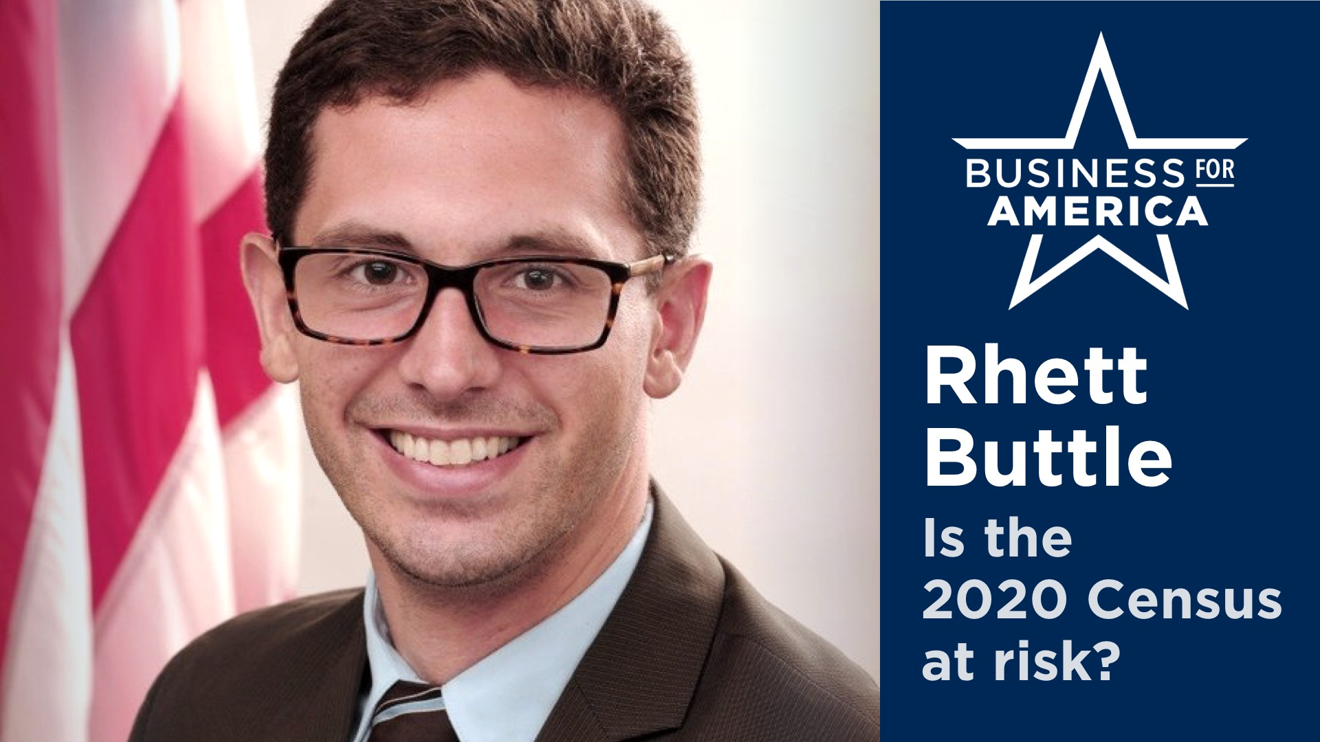 The Aspen Institute's Rhett Buttle • The 2020 US Census and U.S. Business