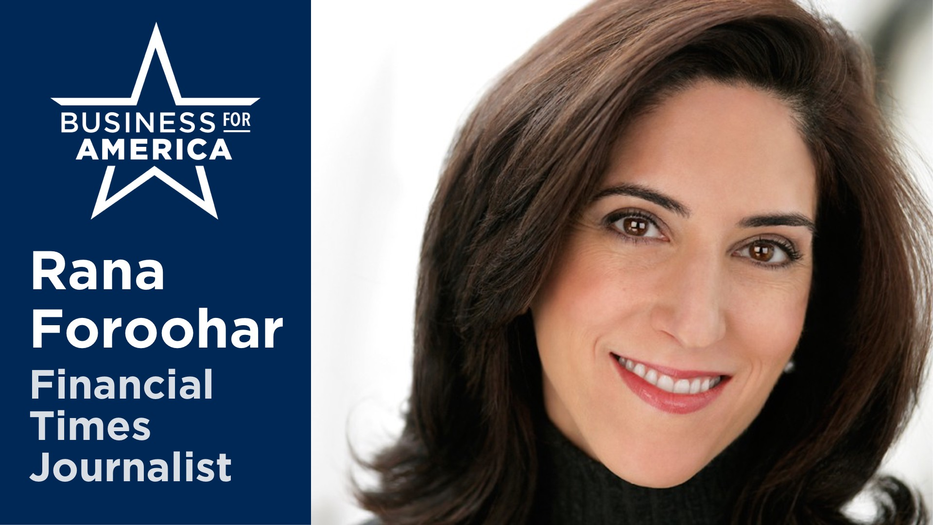 FT Journalist Rana Foroohar • Financial Markets, Big Tech, and the U.S. Economy