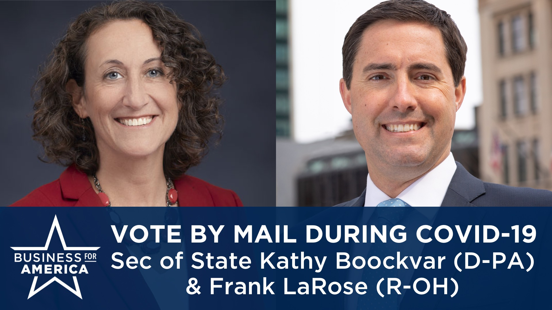 Expanding Vote-by-Mail During COVID-19 • Secretaries of State Kathy Boockvar (D-PA) & Frank LaRose (R-OH)
