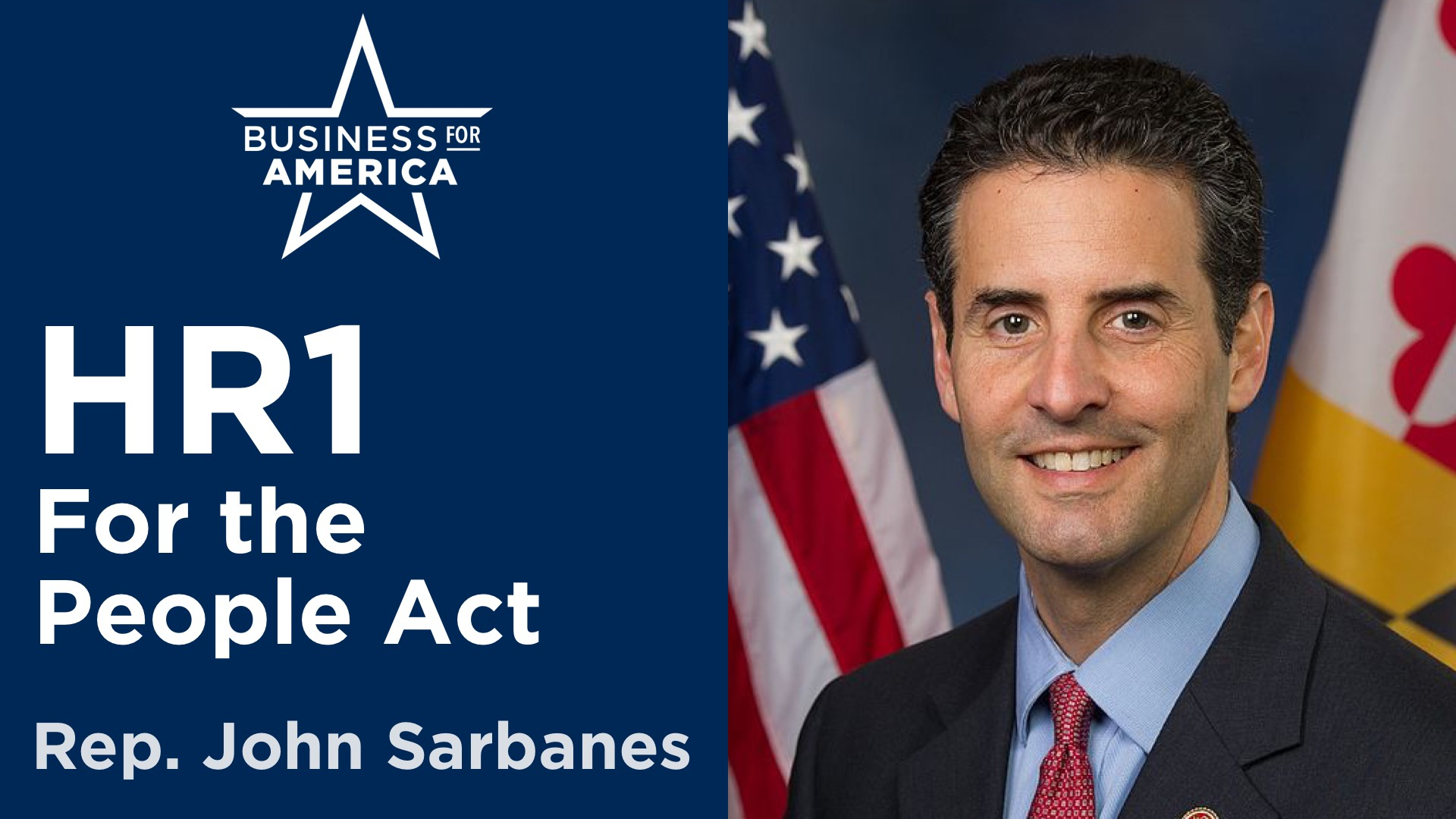 HR1 For the People Act 2021 w Rep. John Sarbanes (D-MD)