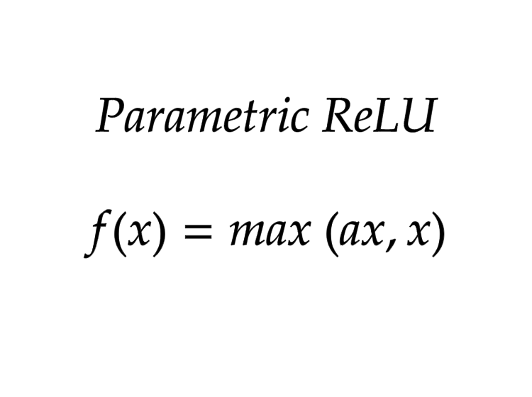 Parametric ReLU