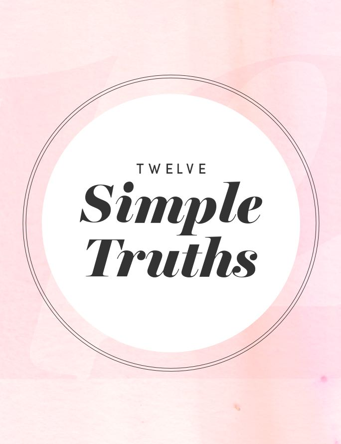 12 Simple Truths