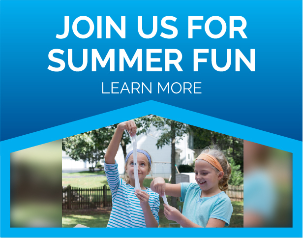 Join Us For Summer Fun Learn More Button