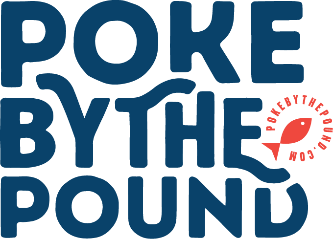 Poke by the Pound