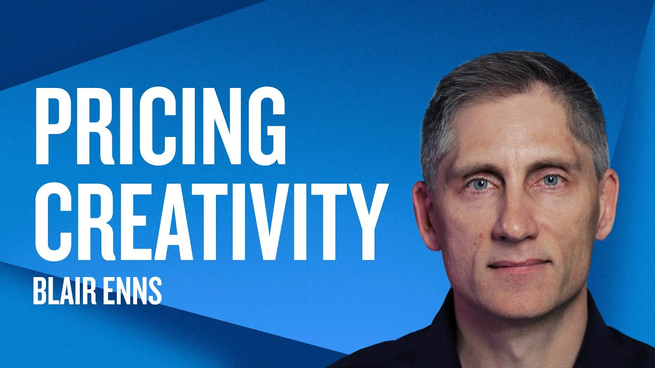 Pricing Creativity w/ Blair Enns Livestream