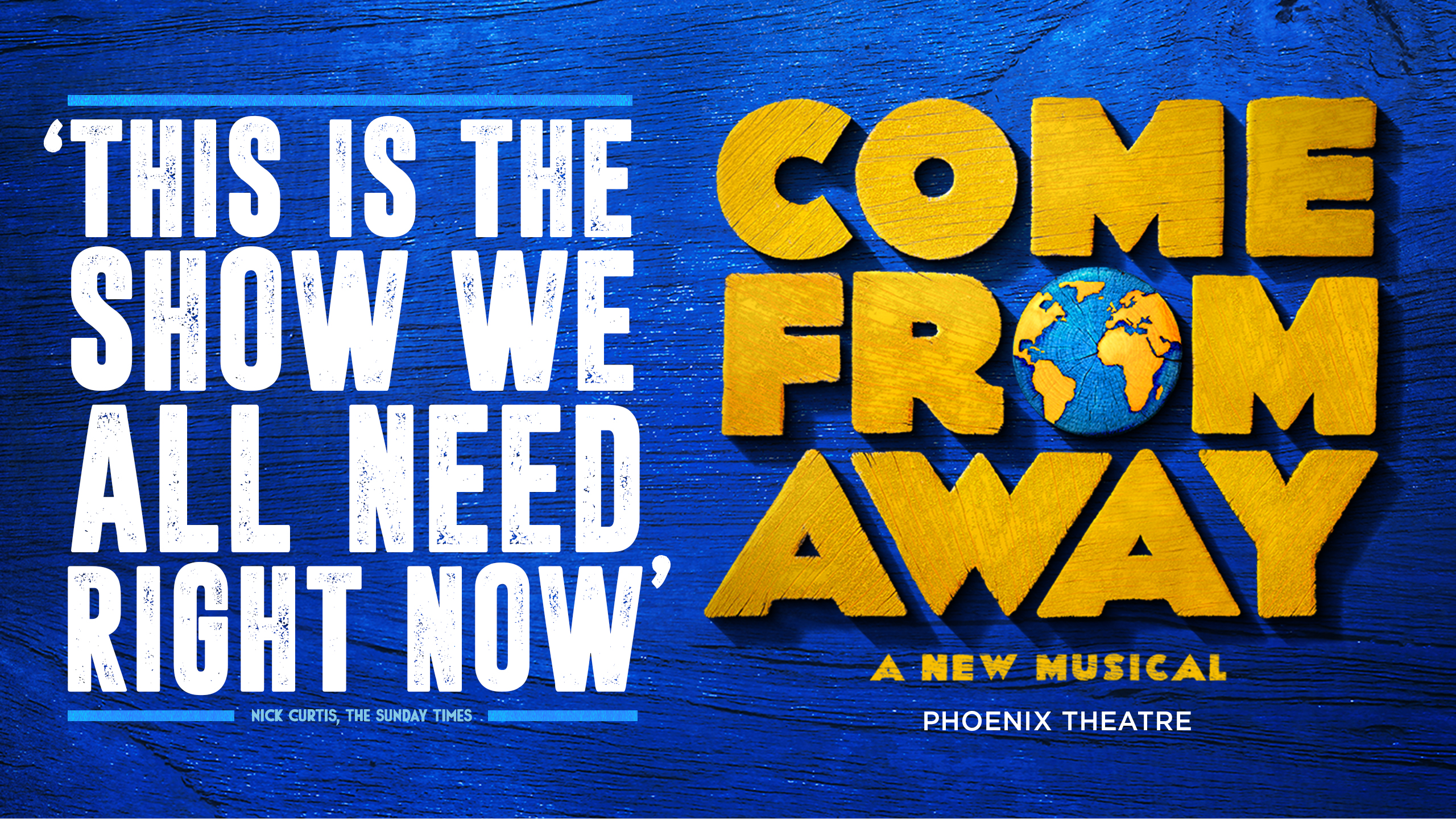 Title artwork for the smash-hit Olivier award winning musical, Come From Away