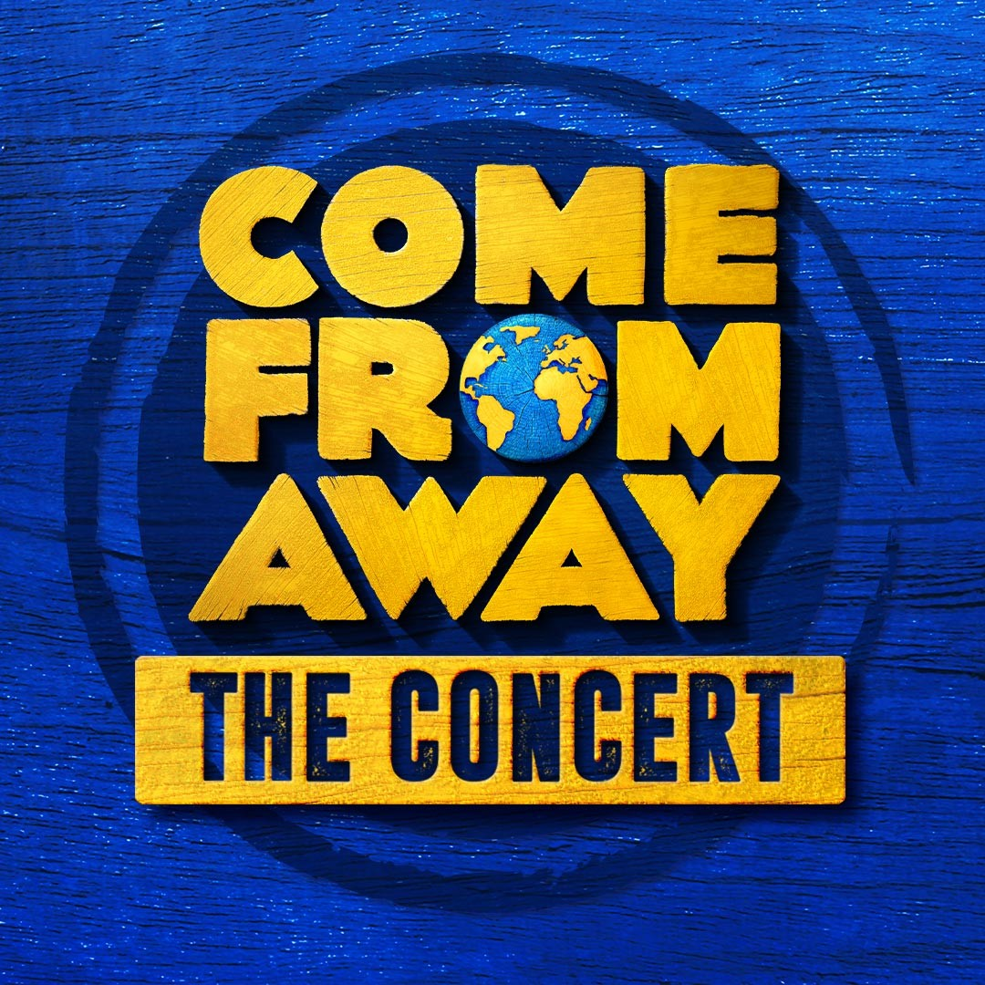 title artwork for the smash-hit musical Come from away
