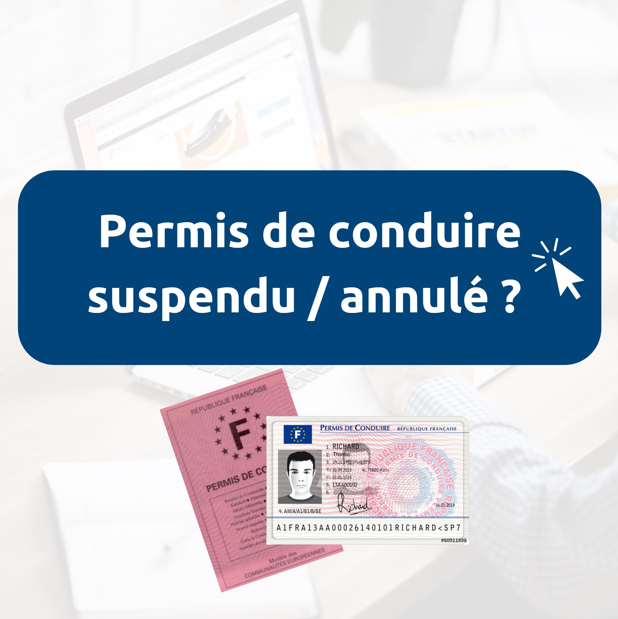 Suspension / annulation permis de conduire