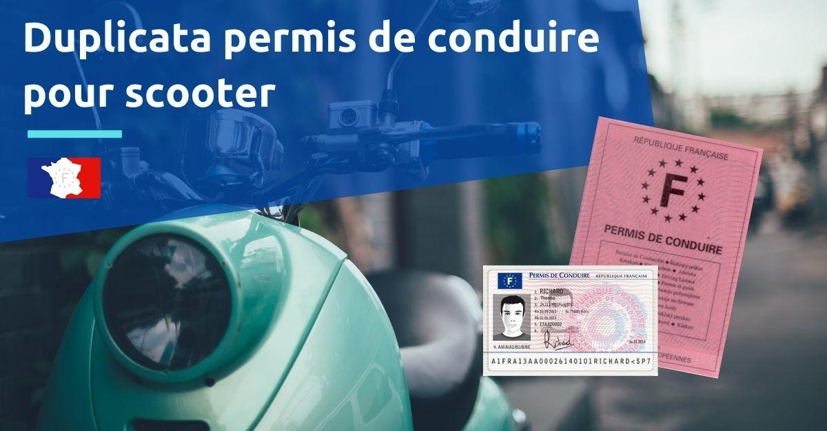 duplicata permis de conduire pour scooter